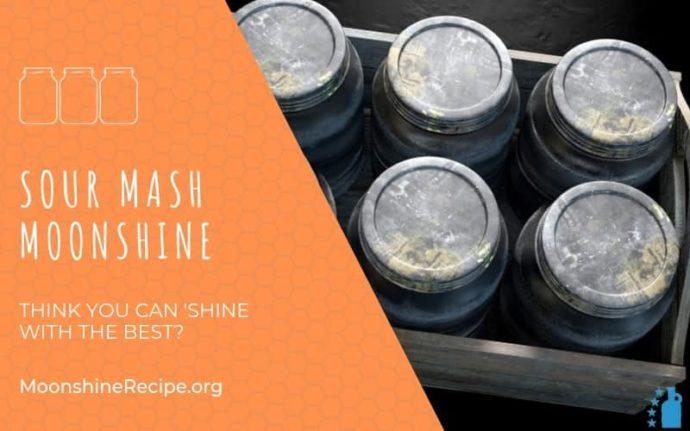 Sour Mash Moonshine Recipe