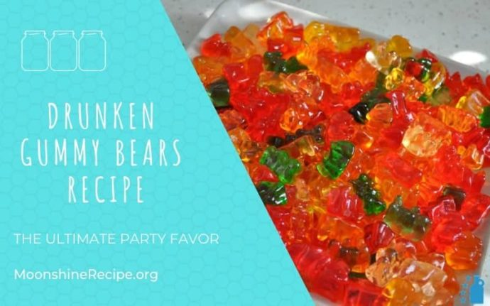 Drunken Gummy Bears Recipe