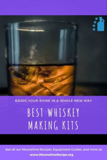 Best Whiskey Making Kits