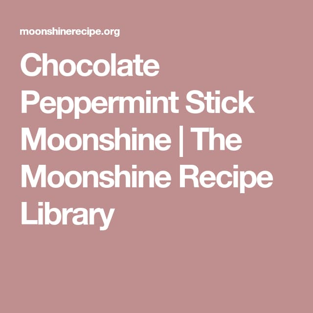 Chocolate Peppermint Moonshine Drink