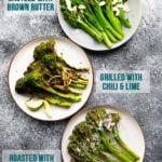 Broccolini 3 Ways (15 minutes!)